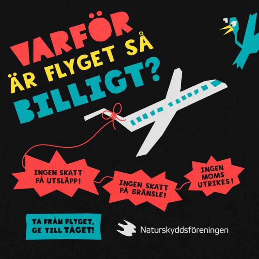 Skatt på flyg väcker känslor, både för och emot. Bilden visar Naturskyddsföreningens stödkampanj för en flygskatt. Bild: Naturskyddsföreningen